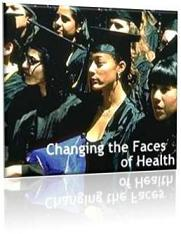Changing the Faces of Health